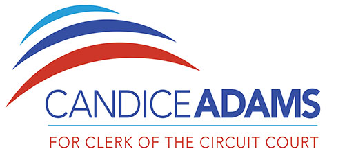 Candice Adams For Clerk of the Circuit Court